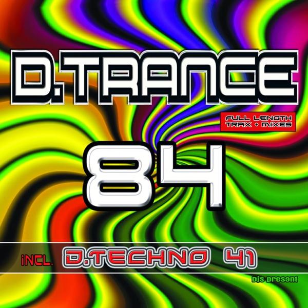 D.Trance 84 (Incl. D.Techno 41)