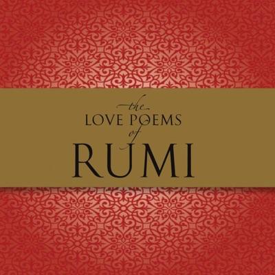 The Love Poems of Rumi (Unabridged)