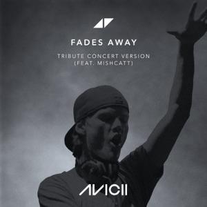 Fades Away (Tribute Concert Version) [feat. MishCatt] - Single