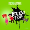 Brush It Off (feat. Aaliyah, Myella & Naya) - Single, Gambizi & Dos Four