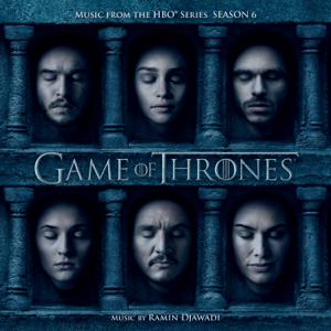 Game of Thrones: Season 6 (Music from the HBO Series) - Ramin Djawadi
