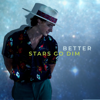 Stars Go Dim - Better  artwork