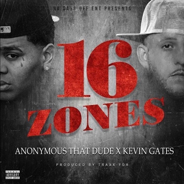 16 Zones (feat. Kevin Gates) - Single