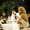La dolce vita (Det bästa 1982-2003 / I eget urval)