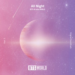 View album All Night (BTS World Original Soundtrack) [Pt. 3] - Single