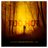 Too Hot (feat. Lua)