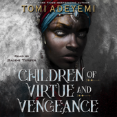 Children of Virtue and Vengeance - Tomi Adeyemi Cover Art