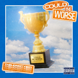 THELIONCITYBOY - Could Be Worse