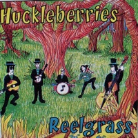 Reelgrass by The Huckleberries on Apple Music