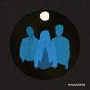 Gabe Bondoc, Melissa Polinar & Jeremy Passion - Thankful - EP  artwork