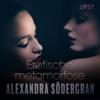 Erotische metamorfose - erotisch verhaal - Alexandra Södergran