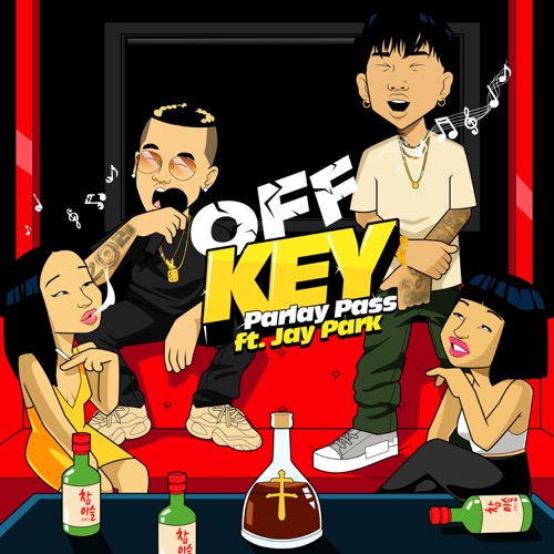 Parlay Pass – Off Key (feat. Jay Park) – Single