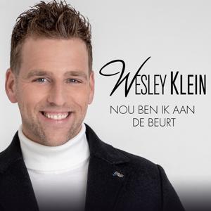 Wesley Klein - Nou Ben Ik Aan De Beurt