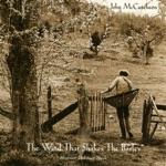 John McCutcheon - Every Bush and Tree