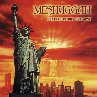 Contradictions Collapse - Reloaded - Meshuggah