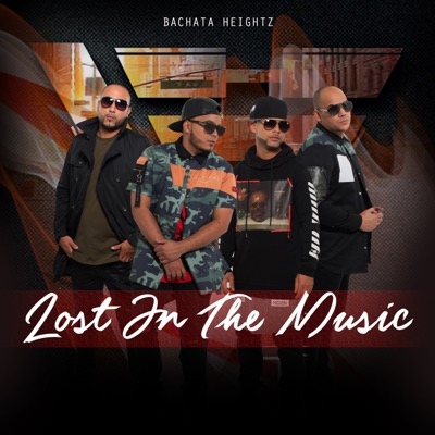 Lost in the Music - Bachata Heightz