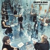 Robert Fripp and Brian Eno - Swastika Girls