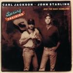 Carl Jackson & John Starling - Sometimes Silence Says It All