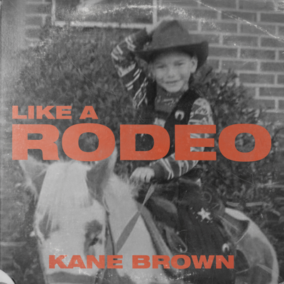 Like a Rodeo - Kane Brown song