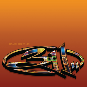 311 - Greatest Hits '93-'03