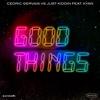 Good Things (feat. Kyan) - Single