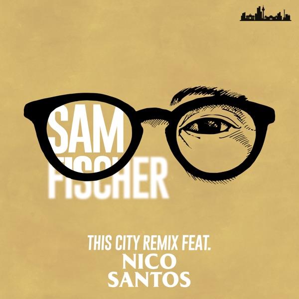 This City Remix - Single