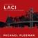 Michael Fleeman - Laci: Inside the Laci Peterson Murder (Unabridged)