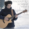Albert Gyorfi - Fingerstyle Worship, Vol. 1