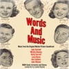 Words and Music (Music from the Original Motion Picture Soundtrack)