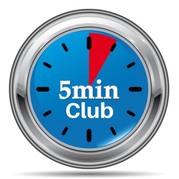 The Five Minute Club