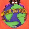 Lil Tecca - We Love You Tecca Album