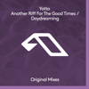 Yotto - Another Riff for the Good Times / Daydreaming - EP Grafik