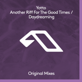 Another Riff for the Good Times - Yotto