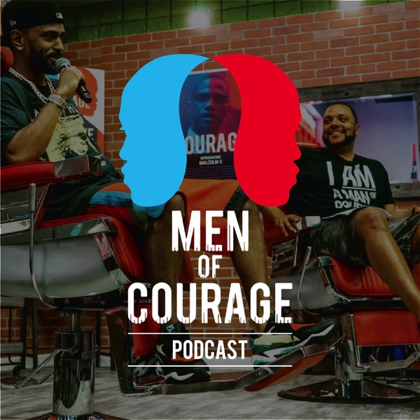 Men of Courage Podcast