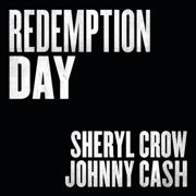 Redemption Day - Sheryl Crow & Johnny Cash