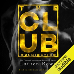 The Club: Culmination (An Epilogue): The Club Trilogy, Book 4 (Unabridged)