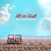 Chief 1 - Alt er Godt (feat. Thomas Buttenschøn) artwork