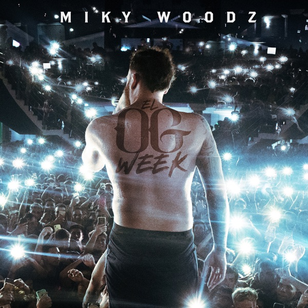 Miky Woodz - EL OG WEEK album wiki, reviews