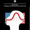Christine Ma & Michael Schapira - A Macat Analysis of Richard J. Herrnstein & Charles Murray's The Bell Curve: Intelligence and Class Structure in American Life artwork