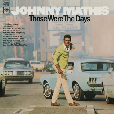 Those Were the Days - Johnny Mathis