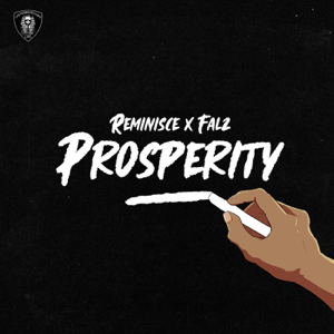 Reminisce & Falz - Prosperity