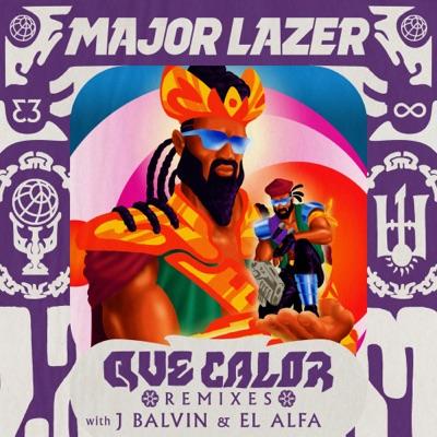 Qué Calor (with J Balvin & El Alfa) [Remixes] - Major Lazer