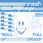 Mall Full of Drugs (VHS MIDNIGHT STYLE Remix) - Single