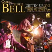 Carey & Lurrie Bell - What My Mama Told Me