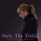 Only The Young (Featured in Miss Americana) artwork