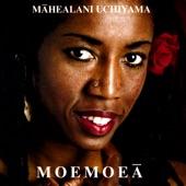 Mahealani Uchiyama - Kawehionalani