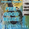 Feel Good Blues Single