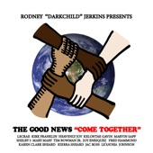 "Rodney ""Darkchild"" Jerkins - Come Together (feat. Tim Bowman, Jr., Joy Enriquez, Kirk Franklin, Kelontae Gavin, Fred Hammond, Heavenly Joy, Le'Andria Johnson, Lecrae, Mary Mary, Jac Ross, Marvin Sapp, Karen Clark Sheard, Kierra Sheard & Shelby 5)"