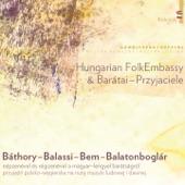 Hungarian Folkembassy - Hegyi népek muzsikája (gurál és gyimesi dallamok)