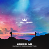 Little Things - Louis The Child, Quinn XCII & Chelsea Cutler Cover Art